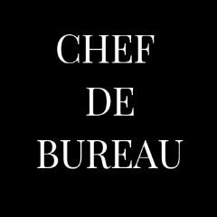 CHEF DE BUREAU